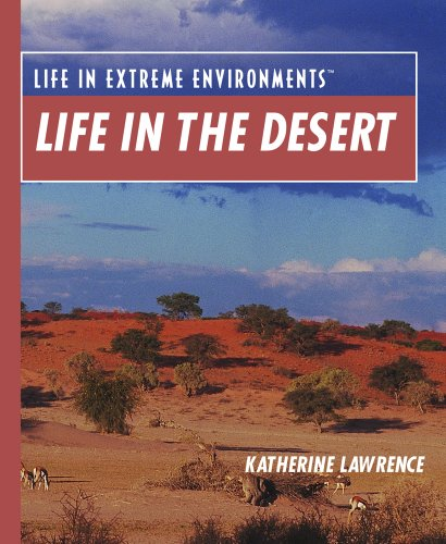 9780823939855: Life in the Desert (Life in Extreme Environments)