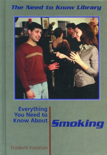 9780823940929: Everything You Need to Know about Smoking (Need to Know Library)