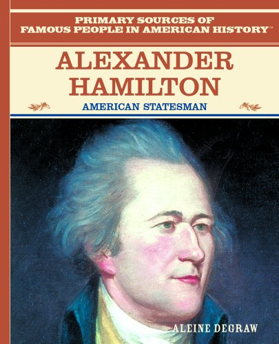 9780823941018: Alexander Hamilton: American Statesman (Primary Sources of Famous Poeple in American History)