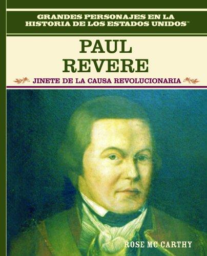 9780823941421: Paul Revere: Jinete de La Guerra de Independencia: Paul Revere: Freedom Ride = Paul Revere (Grandes Personajes En La Historia De Los Estados Unidos)