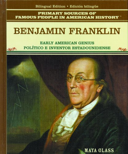 Benjamin Franklin: Politico A Inventor (Grandes Personajes en la Historia de los Estados Unidos) (...