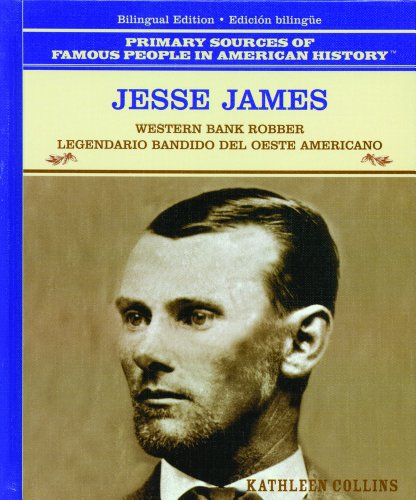 Jesse James/Jesse James: Western Bank Robber/Legendario Bandido: Collins, Kathleen