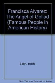 9780823941810: Francisca Alavez, the Angel of Goliad (Famous People in American History)