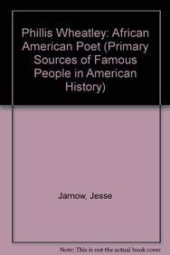 9780823941919: Phillis Wheatley: African American Poet (Primary Sources of Famous People in American History)