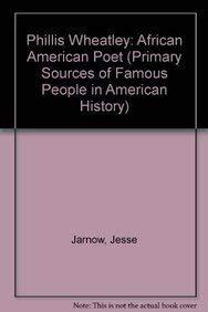 Phillis Wheatley: African American Poet