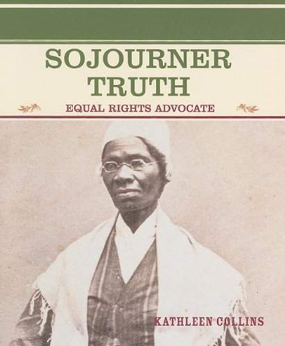 Sojourner Truth: Equal Rights Advocate (Primary Sources of Famous People in American History) (0823941930) by Kathleen Collins