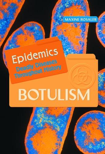 Botulism (Epidemics): Maxine Rosaler
