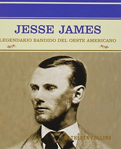 9780823942305: Jesse James: Legendario Bandido del Oeste Americano (Grandes Personajes En La Historia De Los Estados Unidos)
