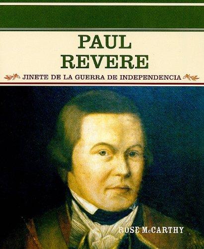 9780823942367: Paul Revere: Jinete de la Guerra de Independencia (Grandes Personajes En La Historia De Los Estados Unidos)