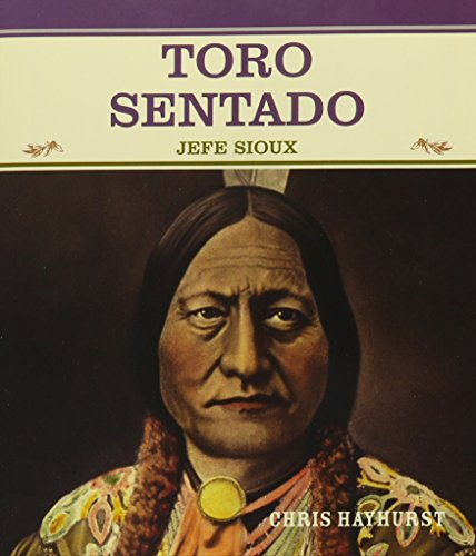 9780823942381: Toro Sentado: Jefe Sioux (Primary Sources of Famous People in American History) (Spanish Edition)