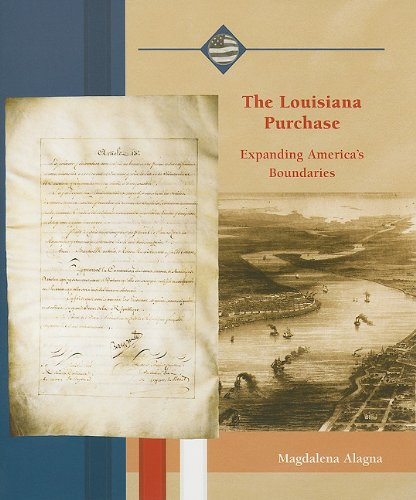 9780823942572: The Louisiana Purchase: Expanding America's Boundaries (Life in the New American Nation)