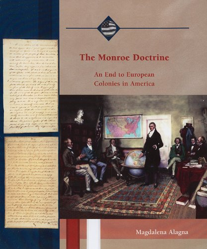 9780823942589: The Monroe Doctrine: An End to European Colonies in America (Life in the New American Nation)