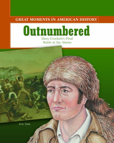 9780823943470: Outnumbered: Davy Crockett's Final Battle at the Alamo (Great Moments in American History)