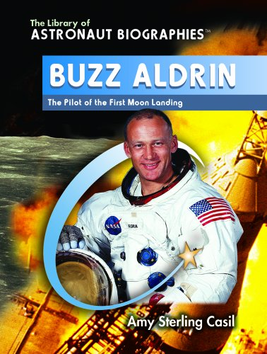 9780823944569: Buzz Aldrin: The Pilot of the First Moon Landing (The Library of Astronaut Biographies)
