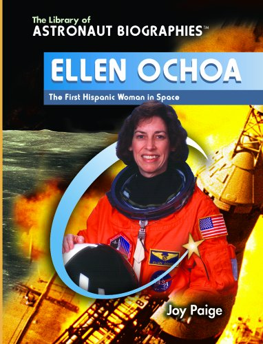 9780823944576: Ellen Ochoa: The First Hispanic Woman in Space (The Library of Astronaut Biographies)