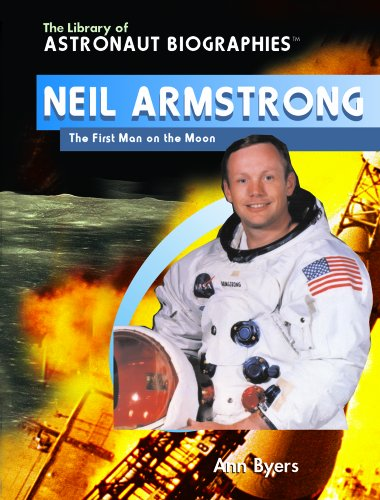 9780823944613: Neil Armstrong: The First Man on the Moon (The Library of Astronaut Biographies)