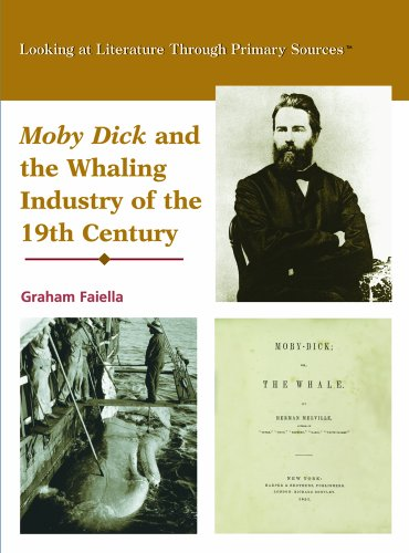 9780823945054: Moby Dick and the Whaling Industry of the Nineteenth Century (Looking at Literature Through Primary Sources)