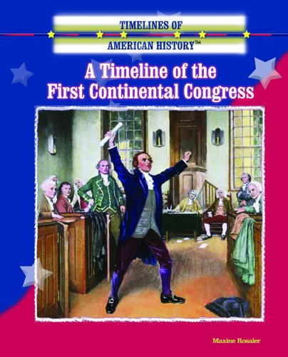 9780823945450: A Timeline of the First Continental Congress (Timelines of American History)