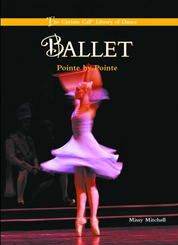 9780823945559: Ballet: Pointe by Pointe (Curtain Call Library of Dance)