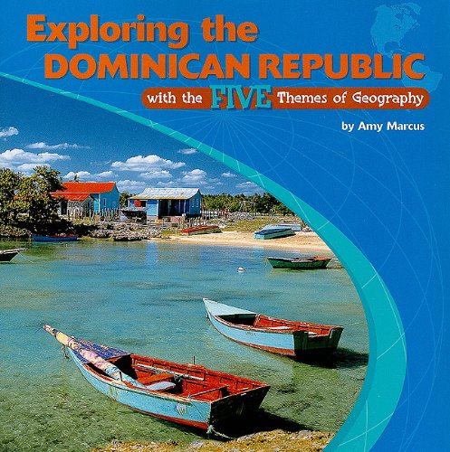 9780823946310: Exploring the Dominican Republic with the Five Themes of Geography (Library of the Western Hemisphere)