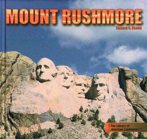 9780823950171: Mount Rushmore (The Library of American Landmarks)