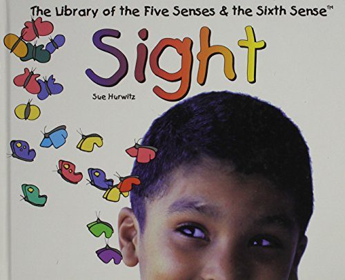9780823950553: Sight (Library of the Five Senses (Plus the Sixth Sense))