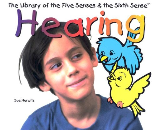 9780823950560: Hearing (Library of the Five Senses & the Sixth Sense)