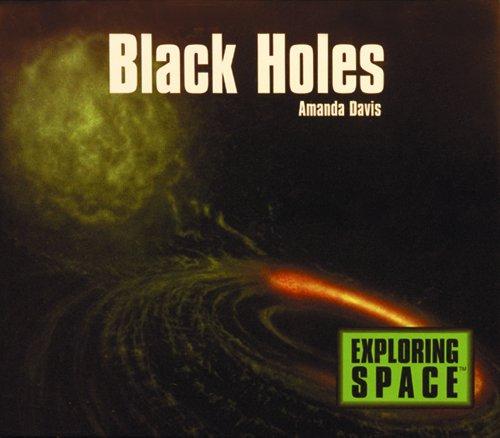 Black Holes (Exploring Space S): Amanda Davis