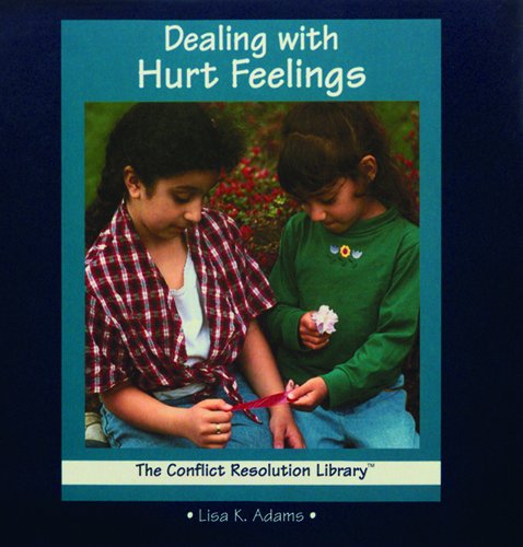 9780823950751: Dealing with Hurt Feelings (Conflict Resolution Library)
