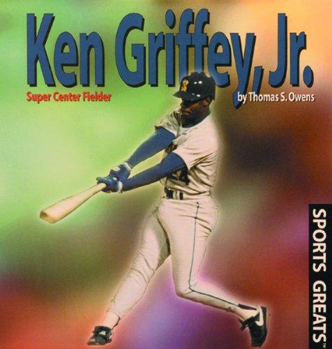 9780823950881: Ken Griffey, Jr.: Super Center Fielder (Sports Greats)