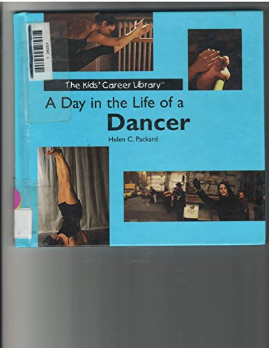 9780823950980: A Day in the Life of a Dancer (The Kids' Career Library)