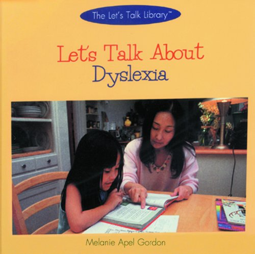 Lets Talk About Dyslexia (The Lets Talk Library)