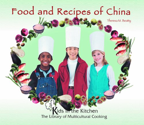 9780823952229: Food and Recipes of China (Kids in the Kitchen)