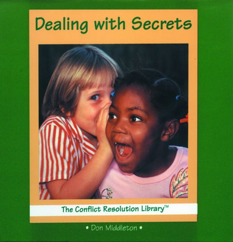 9780823952656: Dealing With Secrets (The Conflict Resolution Library)