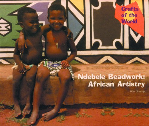 9780823953363: Ndebele Beadwork: African Artistry (Crafts of the World)