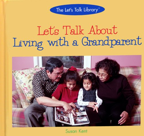 9780823954216: Let's Talk About Living With a Grandparent (The Let's Talk Library)
