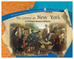 9780823954780: The Colony of New York (The Library of the Thirteen Colonies and the Lost Colony)