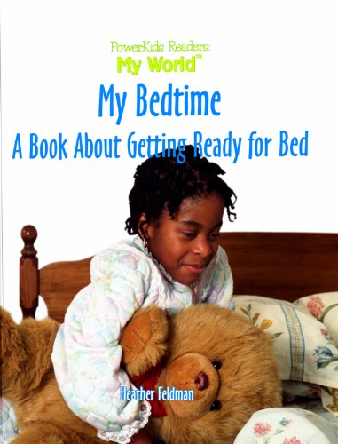 9780823955220: My Bedtime: A Book About Getting Ready for Bed (My World)