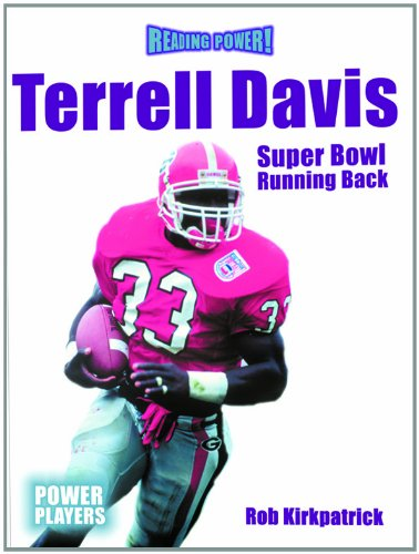 9780823955367: Terrell Davis: Super Bowl Running Back (Reading Power: Power Players)