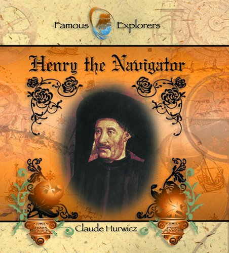 9780823955602: Henry the Navigator (Famous Explorers)