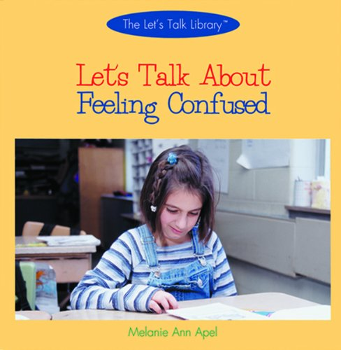 9780823956234: Let's Talk About Feeling Confused (The Let's Talk About Library)