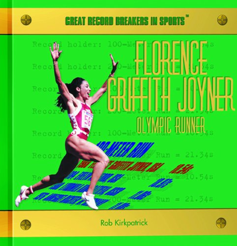 9780823956326: Florence Griffith Joyner: Olympic Runner (Great Record Breakers in Sports)