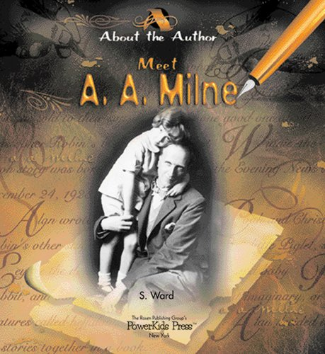 9780823957088: Meet A. A. Milne (About the Author)