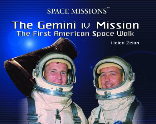 9780823957712: The Gemini IV Mission: The First American Space Walk (Space Missions)