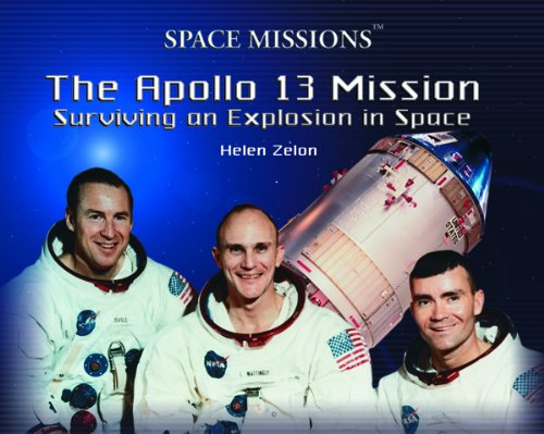 9780823957736: The Apollo 13 Mission: Surviving an Explosion in Space (Space Missions)