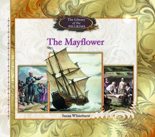 The Mayflower (Library of the Pilgrims): Whitehurst, Susan