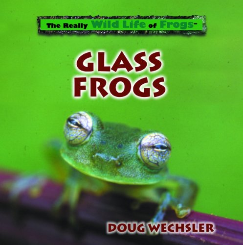 9780823958573: Glass Frogs (Really Wild Life of Frogs)