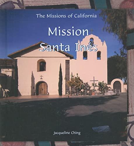 9780823958948: Mission Santa Ines (Missions of California)