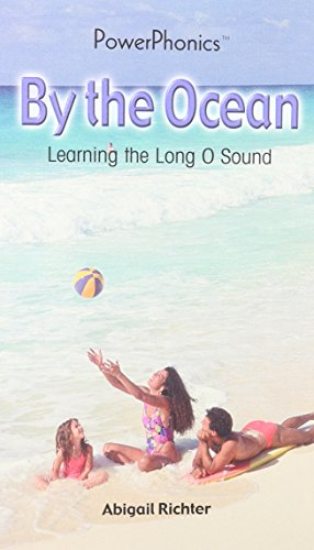 9780823959228: By the Ocean: Learning the Long O Sound (Power Phonics/Phonics for the Real World)