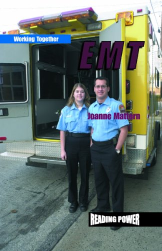 Emergency Medical Technicians (Hardcover): Joanne Mattern